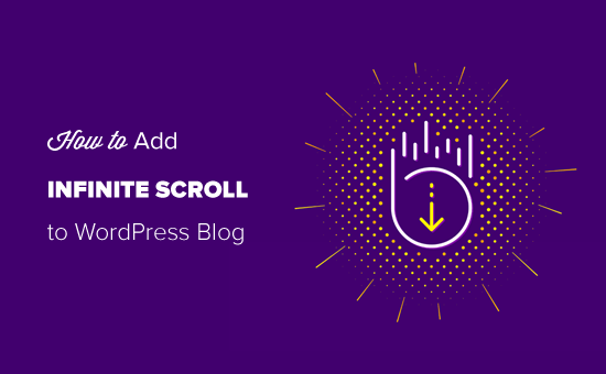 Adding Infinite Scroll to Your WordPress Blog Easily