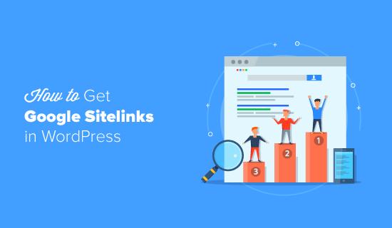 How to Get Google Sitelinks in WordPress