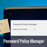 Get 40% off Password Policy Manager