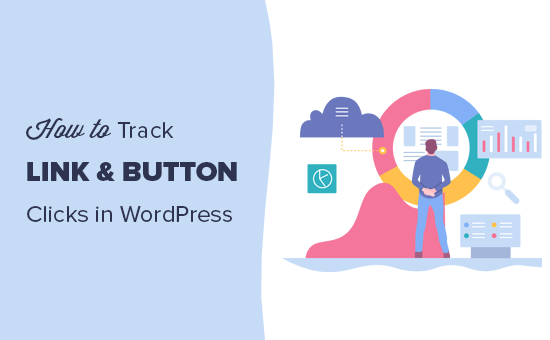 Easily track link and button clicks in WordPress