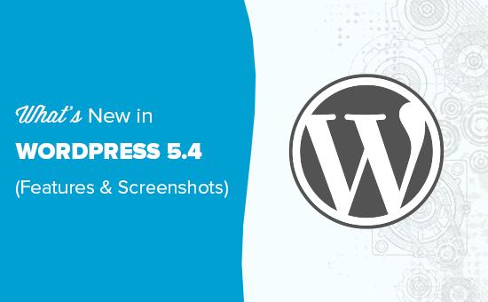 Wat is nieuw in WordPress 5.4