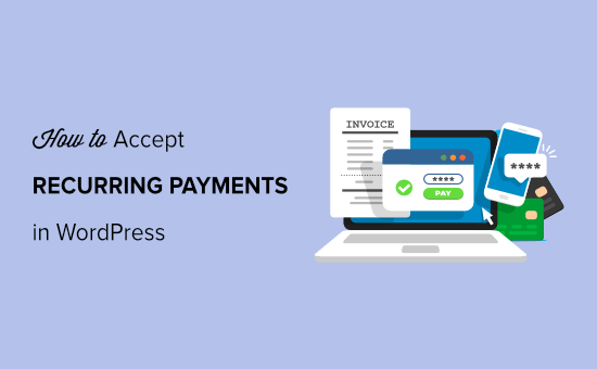 how to accept recurring payment in wordpress