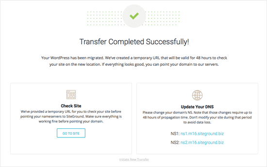 The success message to show that the SiteGround transfer has worked