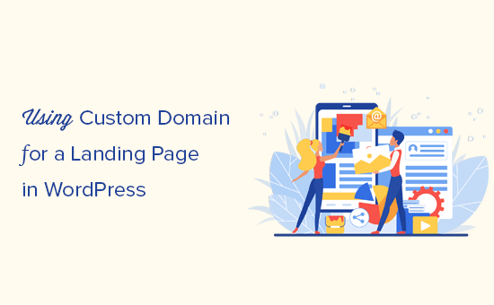 Adding a custom domain for your WordPress landing page