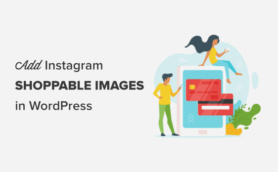 Adding shoppable Instagram images in WordPress