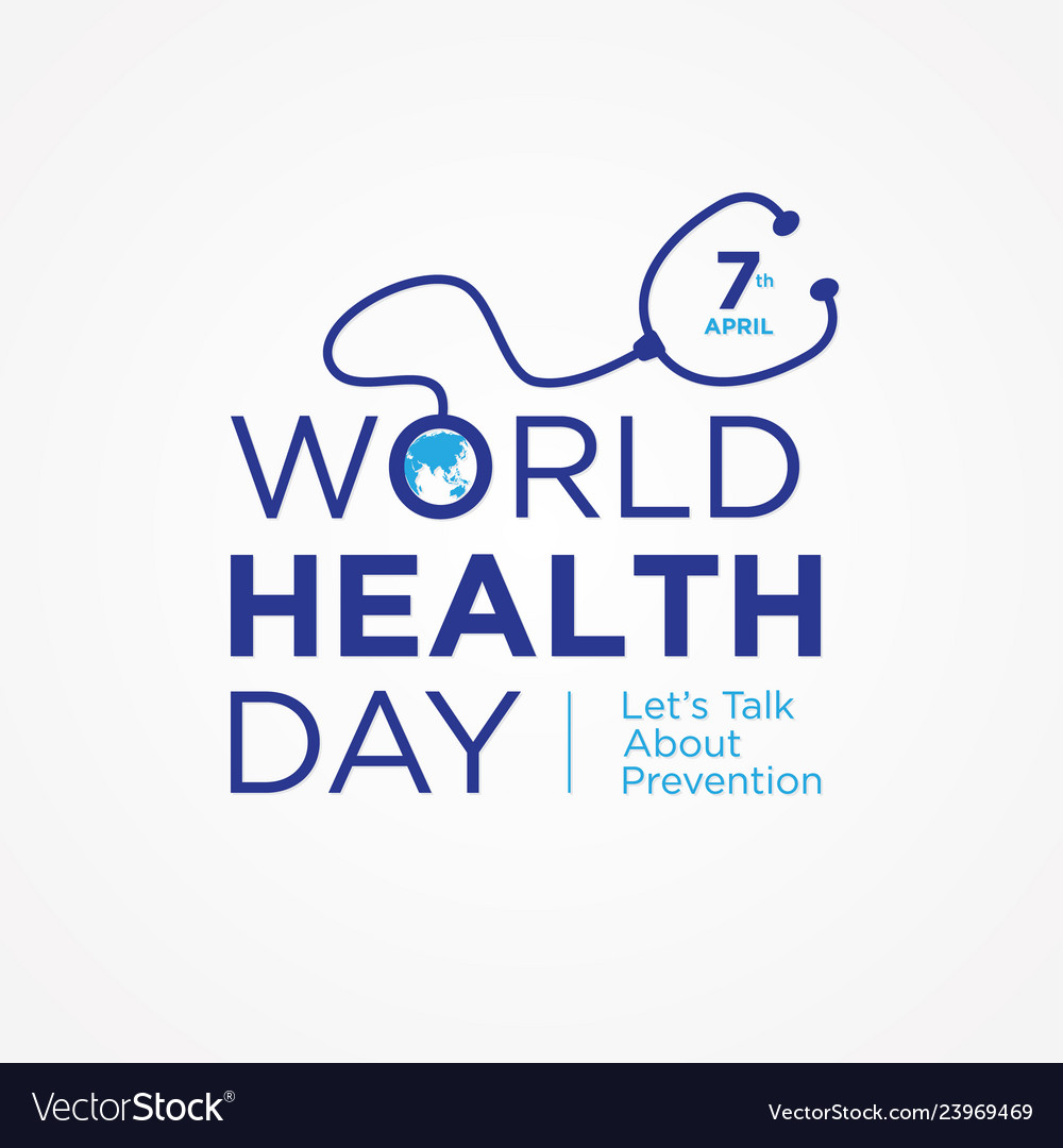 World Health Day Quote Royalty Free Vector Image