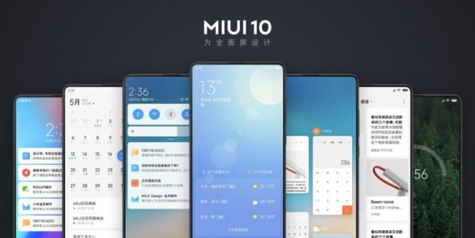 Xiaomi's MIUI 10 update.