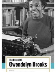 The Essential Gwendolyn Brooks