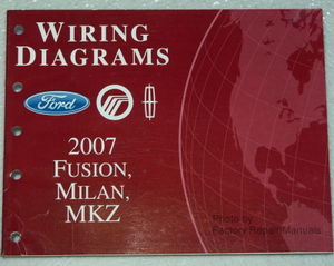 2007 Ford Fusion, Mercury Milan, Lincoln MKZ Electrical Wiring Diagrams Manual  Factory Repair