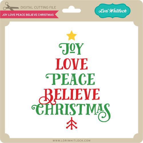 Download Joy Love Peace Believe Christmas - Lori Whitlock's SVG Shop
