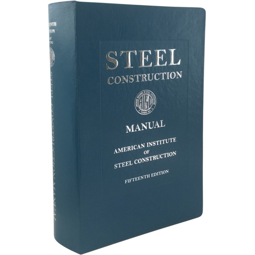 Steel Construction Manual 15th Edition AISC 325 17