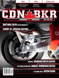 Canadian Biker #347 Bimoto, Harley-Davidson XR750, Yamaha DT700,  Softail Standard, V-Strom 1050. MV Agusta, Daytona 2020 and the Rocket 3