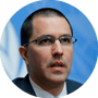 Jorge Arreaza, Minister of Foreign Affairs of Venezuela