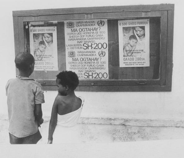 Smallpox posters all over the streets of Mogadishu offering a reward of 200 Somali Shillings or $30 to anyone reporting a smallpox case.