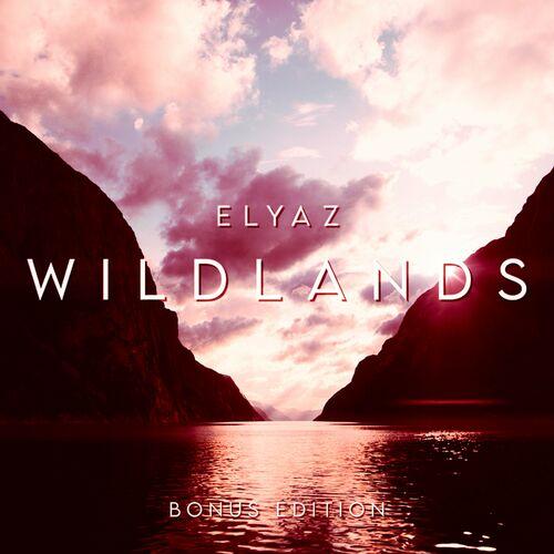 ELYAZ – Wildlands