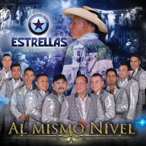 Estrellas De Tuzantla - Al Mismo Nivel (Album 2020)