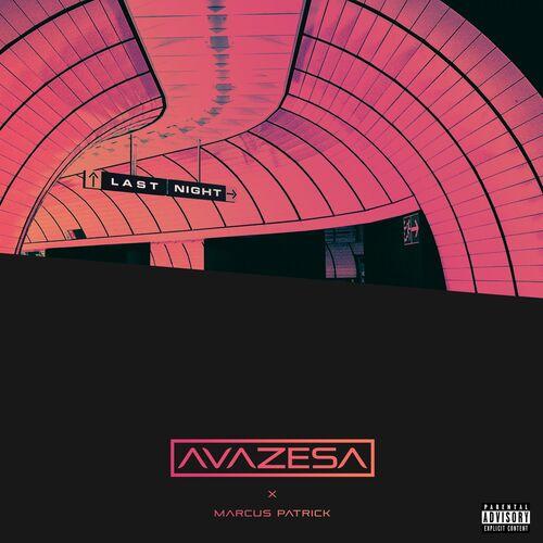 Avazesa - Last Night