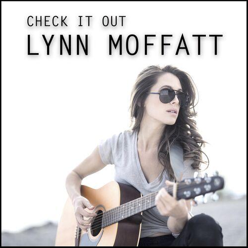 Lynn Moffatt - Check It Out
