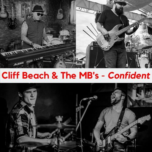Cliff Beach + The MB's – Confident