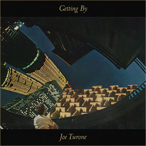 Joe Turone - The Less I Say the Better