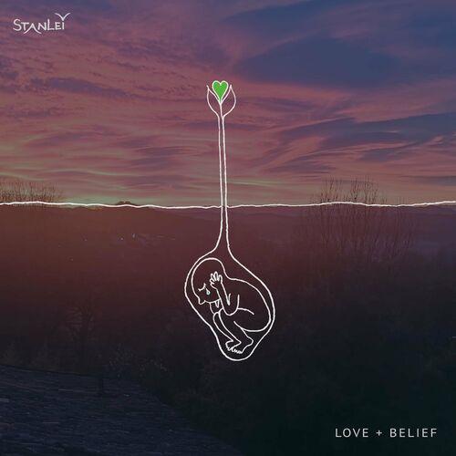 StanLei - Love + Belief