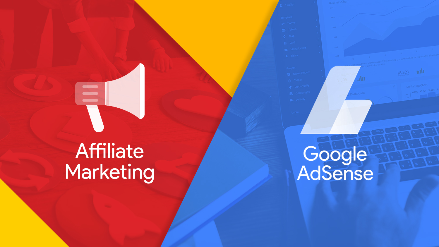 Which one to use? Affiliate Marketing or Google Adsense