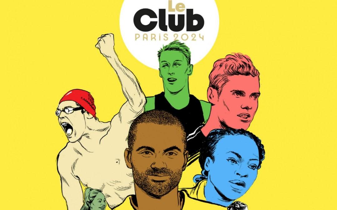 Le Club Paris 2024 : toi aussi, fais les Jeux !