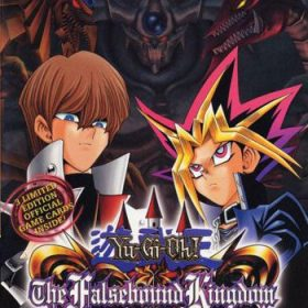 The cover art of the game Yu-Gi-Oh! The Falsebound Kingdom.