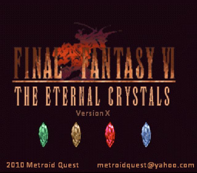 Final Fantasy VI: The Eternal Crystals - Version X (Hack)
