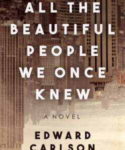 book cover for All the Beautiful People We Once Knew