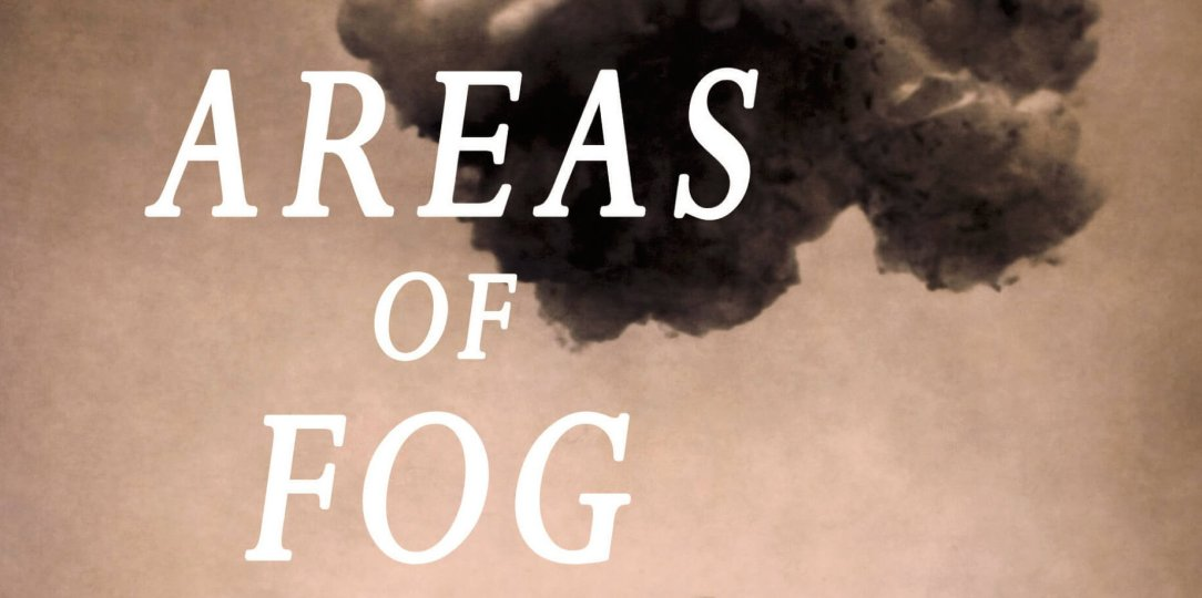 book cover for Areas of Fog by Will Dowd