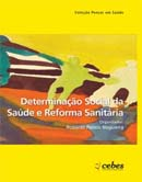 Determinação Social da Saúde e Reforma Sanitária