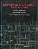 Reforma Sanitária Itália e Brasil