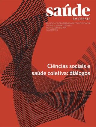 Saúde em Debate v. 43 n. Especial 7 – Ciências sociais e saúde coletiva: diálogos