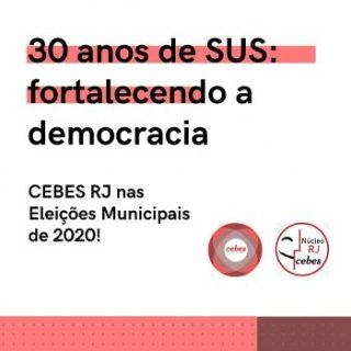 Eleições: Núcleo RJ do CEBES se mobiliza para apresentar propostas para o pleito municipal de 2020