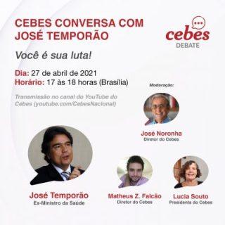 Cebes conversa com José Gomes Temporão