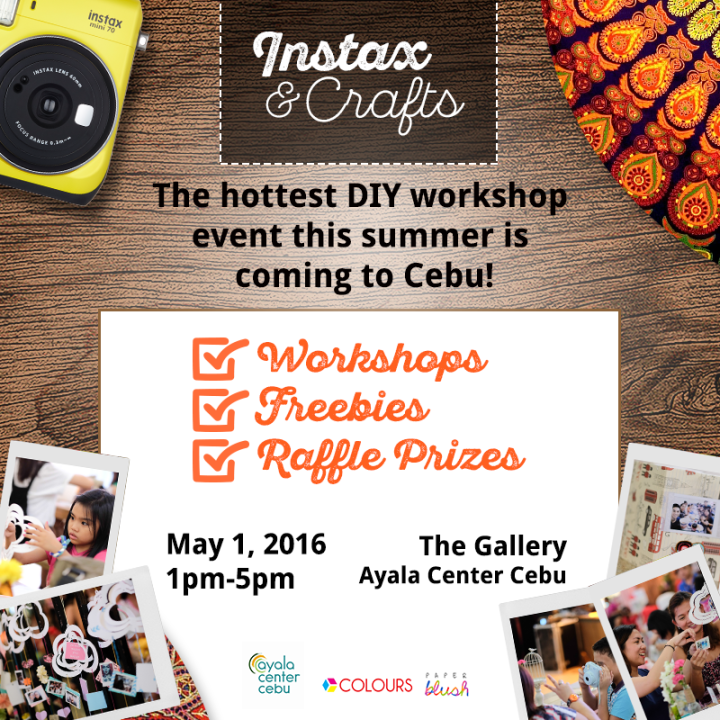 Fujifilm Instax and Crafts DIY Workshop Event in Cebu | Cebu Finest