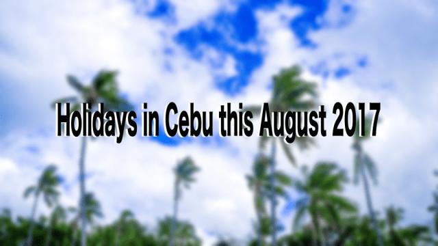 Cebu to enjoy 3 holidays this August   CebuFinest