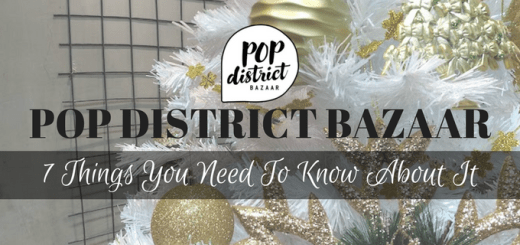 Pop District Bazaar: 7 things you need to know about it | Cebu Finest
