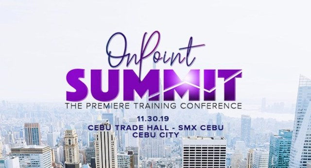 "OnPoint celebrates first year, conducts premier training conference ""OnPoint Summit 2019"" in Cebu 