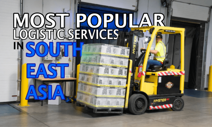 Most Popular Logistic Services in Southeast Asia | Cebu Finest