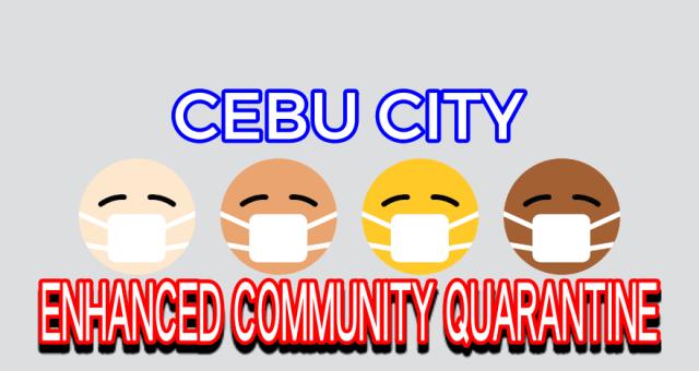 IATF places Cebu City under ECQ again, Talisay City on MECQ | Cebu Finest