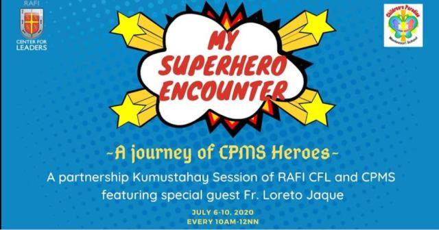 CPMS collaborated with the RAFI-Center For Leaders (RAFI-CFL) in crafting a virtual camp that empowers children | Cebu Finest