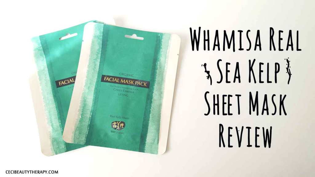 Review: Whamisa Real Sea Kelp Sheet Mask