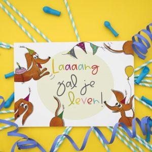 Lang zal je leven, Verjaardagkaart, feest kaart, grappige teckel kaart, kinderkaart