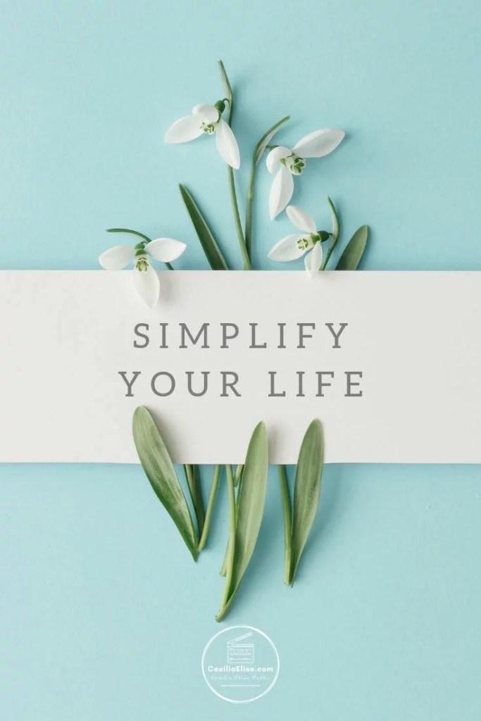 Simplify Your Life Simplicity
