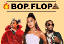 Bop or Flop February 2019
