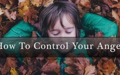 How To Control Your Anger [VIDEO]