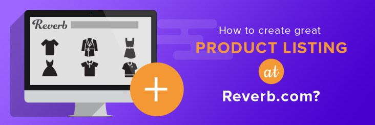 reverb, how to, how to sell on reverb
