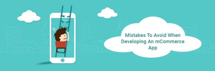 Mistakes To Avoid When Developing An mCommerce App